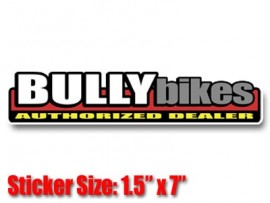 BULLY Authorized Dealer Decal