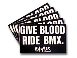 HAMMER Give Blood BMX